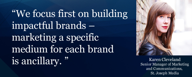 'We focus first on building impactful brands - marketing a specific medium for each brand is ancillary.'
